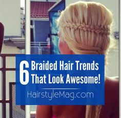 6 Braided Hairstyles for Summer that Look Really Amazing!