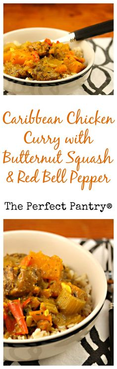 Caribbean chicken curry with butternut squash and red bell pepper will fill your house with a wonderful aroma! From The Perfect Pantry.