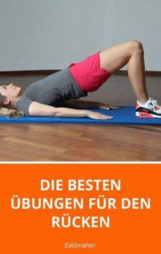 Die besten Übungen für den Rücken   eatsmarter.de