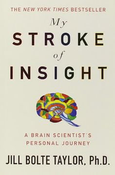 My Stroke of Insight : A Brain Scientist's Personal Journey by Jill Bolte Taylor Hardcover) for sale online Seven Years Old, 6 Years, Ascension Symptoms, Book Nerd, Pediatrics, Insight, Brain, This Book, Journey