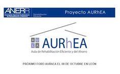 El Foro AURhEA llega a León de la mano de ANERR #Aurhea