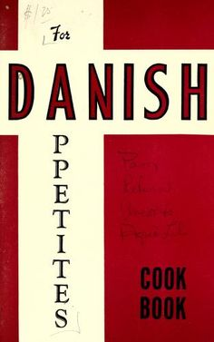 For Danish appetites : cook book