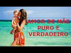 Amor de Mãe Puro e Verdadeiro - Só Amor de Mãe É Puro e Verdadeiro