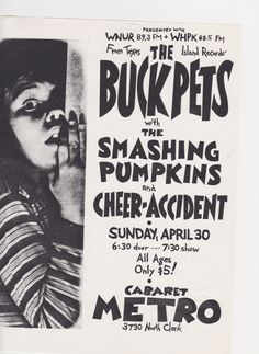 The Buck Pets w/ The Smashing Pumpkins and Cheer-Accident 04.30.89