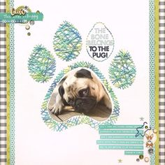 Jillibean Soup: The Bone Belongs to the Pug! Scrapbooking Layout by Melinda Spinks featuring 2 Cool For School collection.
