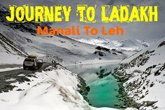 Journey to Ladakh - Manali to Leh Road Trip