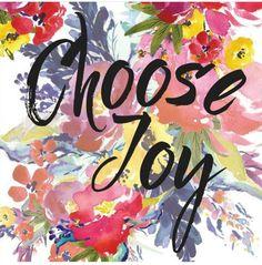 I choose JOY !!!