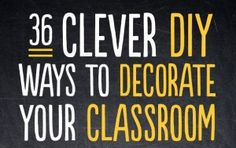 Really Cool Ideas for Decorating Your Classroom