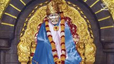 Sai Baba of Shirdi (15 October 1918), also known as Shirdi Sai Baba, was a spiritual master who was and is regarded by his devotees as a saint, fakir, avatar (an incarnation of God), or sadguru, according to their individual proclivities and beliefs. He was revered by both his Muslim and Hindu devotees, and during, as well as after, his life on earth it remained uncertain if he was a Muslim or Hindu himself.