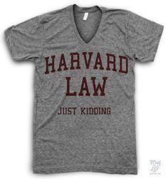 Harvard Law Just Kidding V Neck