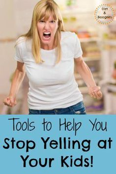 The Stop Yelling Toolbox for Every Parent Who's Ever Yelled