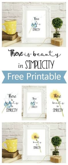 beauty in simplicity free printable - sizes and Includes yellow dandelion blue dandelion wishes pink floral and plain options. Free Printable Quotes, Printable Wall Art, Free Printables, Printable Scripture, Sewing Quotes, Cactus Print, Free Prints, Diy And Crafts, Motivation Quotes
