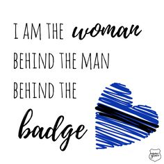 I am the woman behind the man behind the badge 💙 Police Officer Girlfriend, Police Wife Quotes, Cop Wife, Police Sign, Police Wife Life, Girlfriend Quotes, Leo Quotes, Funny Quotes, Police Tattoo