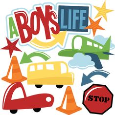 A Boy's Life SVG cut files airplane svg file bus svg file car svg file stop sign svg file for scrapbooking Scrapbook Quotes, Scrapbook Titles, Kids Scrapbook, Little Boy Toys, Toys For Boys, Cute Clipart, Girl Clipart, Geometric Tattoo Arm, Boys Life