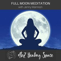This full moon meditation with Jenny Mannion, a gift for you, will to help you let go of what has not served you and step into what you want to create.