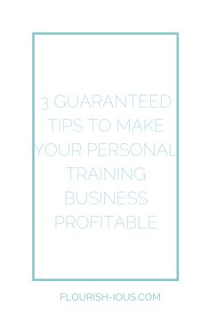 3 successful business tips to make a profit from your personal training business. Includes E book download