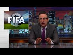 Last Week Tonight with John Oliver: FIFA II (HBO) - YouTube - John lays into FIFA after the arrests, and explains why Blatter never loses.
