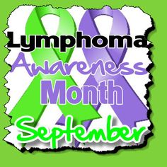 September marks Lymphoma Awareness Month while September 15 is recognized as World Lymphoma Day. The Lymphoma Club is a peer to peer support club providing information and encouragement to patient… Awareness Ribbons, Cancer Awareness, Non Hodgkins Lymphoma, Hodgkin's Lymphoma, Im A Survivor, Survivor Quotes, Cancer Quotes, Cancer Fighter, Breast Cancer