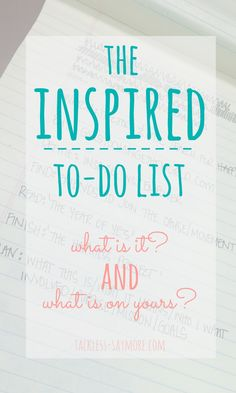 The INSPIRED to-do list - what is it and what's on yours?