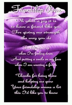Friendship Poem from Roses. This is for my beautiful friend, Tracy! Special Friend Quotes, Friend Poems, Best Friend Quotes, Special Friends, Dear Friend, Verses About Friendship, Friendship Quotes, Funny Friendship, Genuine Friendship
