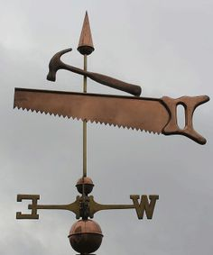 Saw and Hammer Weathervane Wind Sculptures, Sculpture Art, Storefront Signs, Lightning Rod, Barns Sheds, Weather Vanes, Spanish House, Old Tools, Architectural Salvage