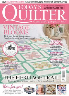 Gen X Quilters - Quilt Inspiration | Quilting Tutorials & Patterns | Connect: Today's Quilter Magazine, Issue No. 1