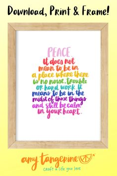 Download and print this colorful inspiration quote from Amy Tangerine.  This positive hand lettered quote would make great colorful wall art for your home office or craft room or any where in your home!  Quotes about peace | hand lettering quote #amytangerine #quotes #printables Hand Lettering Quotes, Creative Lettering, Brush Lettering, Printing Services, Online Printing, Rainbow Quote, Wall Art Prints, Framed Prints, Colorful Wall Art