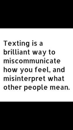 Lol, so true! #texting If you love this saying, repin it and follow me for more!