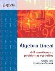 Este libro ten como obxectivo o estudo da Álxebra Lineal, a través da comprensión dos conceptos teóricos e do manexo axeitado dos instrumentos e técnicas que esta materia proporciona.