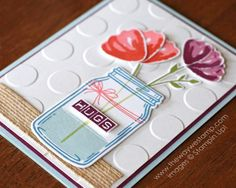 The Way We Stamp!:  Stampin' Up! Jar of Love, Everyday Jar Framelits, Bunch of Blossoms, Blossom Builder Punch, Labeler Alphabet, Polka Dot TIEF, 5/8″ Burlap Ribbon  # GDP039 Marina Mist, Soft Sky, Pear Pizzazz, Flirty Flamingo, Calypso Coral, Rich Razzlebberry