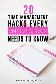 20 Time Management Hacks Every Entrepreneur Needs To Know