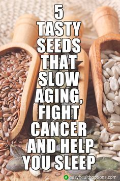 Sometimes, it's the smallest part of a plant that contains the most powerful nutrition. Seeds, for example, are tiny powerhouses packed with goodness that could actually help you live longer and healthier by staving off disease and conditions, like...
