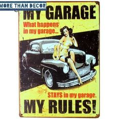 My Garage My Rules Pin Up Metal Sign