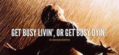 Shawshank Redemption. I love this movie.