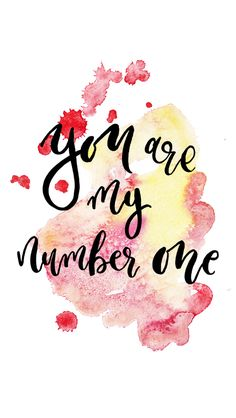 St. Valentine's Day Free iPhone Watercolor Wallpaper // You're my number one #wallpaper #iphonewallpaper #freedownloads #saintvalentinesday #love