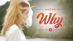 Andra - Why (Official Video). Omg her songs are sheer addiction!