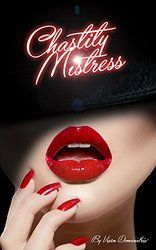 Chastity Mistress - Volume 1 - 1st edition