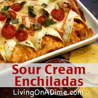Sour Cream Enchiladas  are easy to make and super popular with families. It's easy to add your own variations to satisfy everyone in your family and entire meal for $5! Click here for this yummy #recipe!  http://www.livingonadime.com/sour-cream-enchiladas/