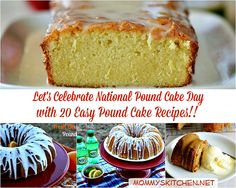 Mommy's Kitchen - Recipes From my Texas Kitchen!: 20 Pound Cake Recipes {It's National Pound Cake Day}