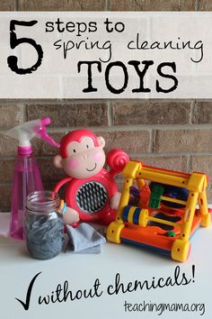 5 Steps to Spring Cleaning Toys -- Toys seem to take over our house during the winter months, so when the weather gets nice I get the itch to clean and organize them! Here are 5 steps to spring cleaning toys along with DIY cleaners (without chemicals!).