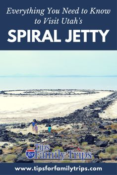 Everything you need to know to visit Spiral Jetty in Utah | tipsforfamilytrips.com | art | Great Salt Lake | Brigham City