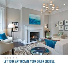 Decor Tip #1 Let your art dictate your color choices.