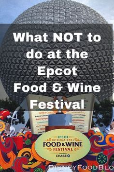 What NOT to Do at the Epcot Food and Wine Festival!
