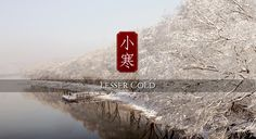 """Lesser Cold""/""Minor Cold"": around January 5th of the solar calendar, indicating that the weather is getting colder, but the coldest days are yet to come.	#Beijing #China"