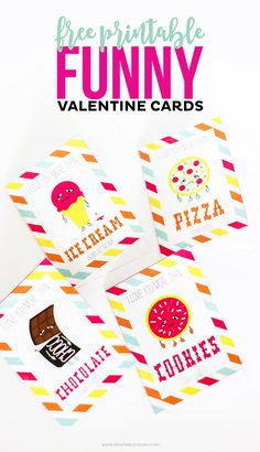 Show someone how much you REALLY care with these FREE Printable Funny Valentine Cards. Includes four designs with illustrations of your favorite foods: chocolate, pizza, ice cream, and cookies!