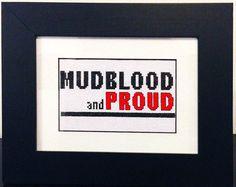 Mudblood and Proud - Harry Potter - PDF Cross-Stitch Pattern