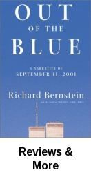 Out of the blue : the story of September 11, 2001, from Jihad to Ground Zero / Richard Bernstein and the staff of the New York Times.
