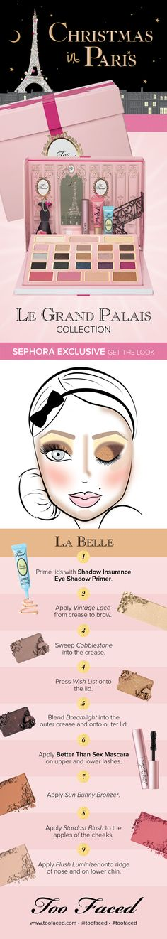 Too Faced Christmas Collection - Get the Look with Sephora exclusive Le Grand Palais - La Belle #toofaced
