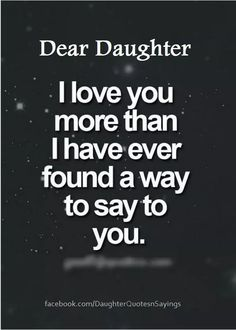 57 mother daughter quotes and love sayings 15 quotes deep. Mommy Quotes, Sister Quotes, Quotes For Kids, Girl Quotes, My Family Quotes, Nephew Quotes, Child Quotes, Son Quotes, Love My Daughter Quotes