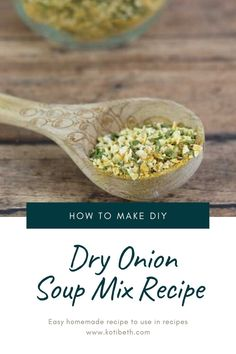 How to make a dry onion soup mix recipe. This easy homemade recipe has turmeric, spices, and dried onion. It's like the recipe Lipton uses, but it doesn't have preservatives or added sugars.  Get recipes using and recipe ideas to use it in for chicken, potatoes, meatloaf, and more. This is an easy DIY onion soup mix recipe to make 8 packets worth. #diy #onionsoup #onionsoupmix #homemade #recipe Dried Onion Soup Recipe, Onion Soup Recipes, Onion Soup Mix, Recipe Mix, Recipe Using, Recipe Ideas, How To Make Diy, Food To Make, Easy Homemade Recipes